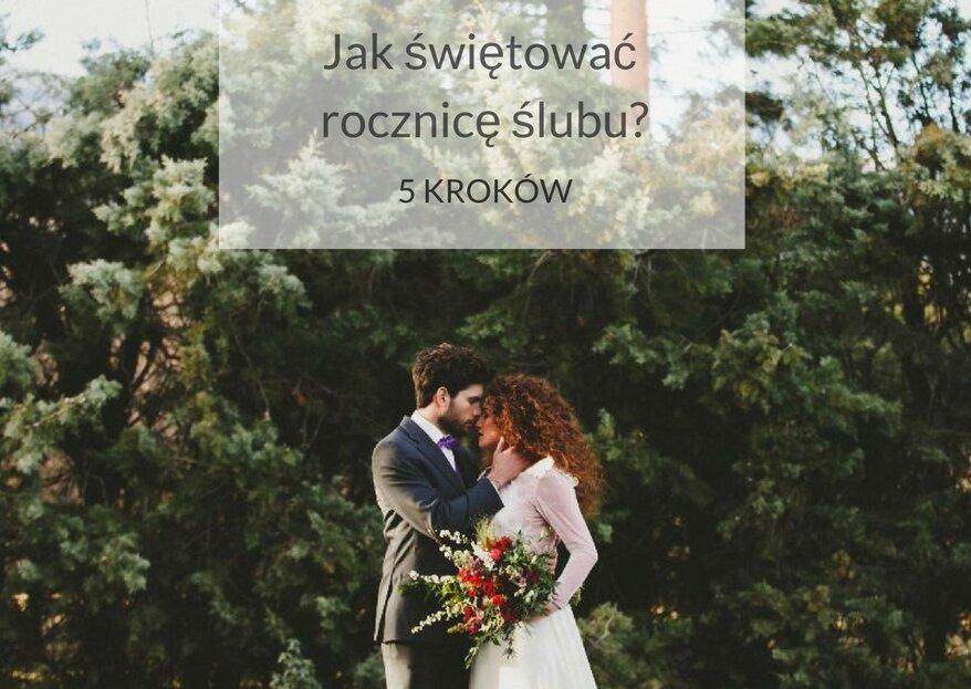Jak świętować rocznicę ślubu? 5 kroków